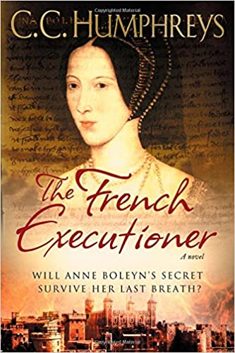 The French Executioner by C.C. Humphreys-Review